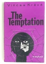 The Temptation. Translated from the Lithuanian by Raphael Sealey.