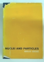 Nuclei and Particles: An Introduction to Nuclear and Subnuclear Physics.