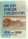 Ancient African Civilizations: Kush and Axum.