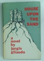 House upon the Sand. Translated from the Lithuanian by Raphael Sealey and Milton Stark.