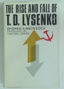 Rise and Fall of T D Lysenko.