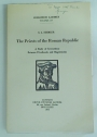 The Priests of the Roman Republic: A Study of Interactions between Priesthoods and Magistracies.