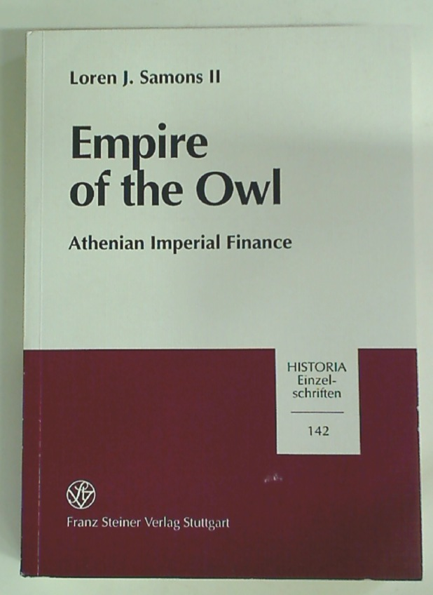 Empire of the Owl: Athenian Imperial Finance.