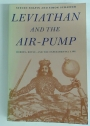 Leviathan and the Air-Pump. Hobbes, Boyle and the Experimental Life.
