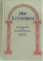 Ad Litteram: Authoritative Texts and their Medieval Readers.