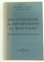 Les Catalogues du Departement des Manuscrits. Manuscrits Occidentaux.