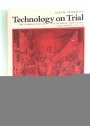 Technology on Trial: The Introduction of Steam Power Technology into Sweden, 1715 - 1736.