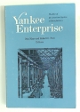 Yankee Enterprise: The Rise of the American System of Manufactures: A Symposium.