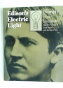 Edison's Electric Light: Biography of an Invention.