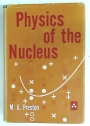Physics of the Nucleus.