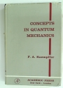 Concepts in Quantum Mechanics.