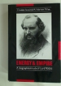 Energy and Empire. A Biographical Study of Lord Kelvin.
