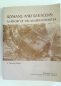 Romans and Saracens: A History of the Arabian Frontier.
