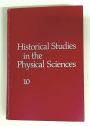 Historical Studies in the Physical Sciences. Volume 10.