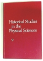 Historical Studies in the Physical Sciences. Volume 9.
