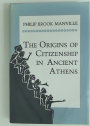 The Origins of Citizenship in Ancient Athens.