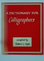A Dictionary for Calligraphers.