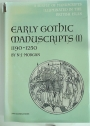 A Survey of Manuscripts Illuminated in the British Isles, Volume 4, Part 1: Early Gothic Manuscripts, 1190 - 1250; Part 2: Early Gothic Manuscripts, 1250 - 1285.