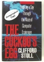 The Cuckoo's Egg. Tracking A Spy Through The Maze of Computer Espionage. First Edition, Signed.