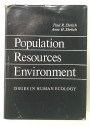 Population Resources Environment. Issues in Human Ecology.
