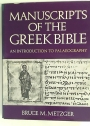 Manuscripts of the Greek Bible: An Introduction to Palaeography.