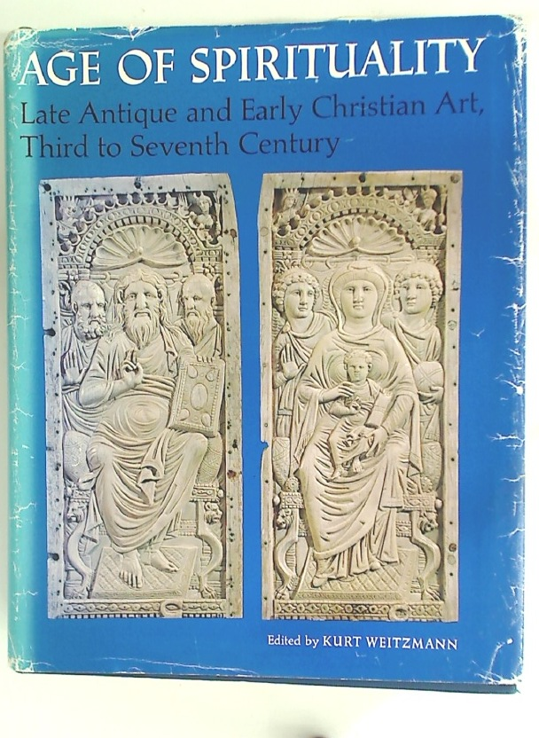 Age of Spirituality: Late Antique and Early Christian Art, Third to Seventh Century. Catalogue of the Exhibition at the Metropolitan Museum of Art, November 19, 1977 through February 12, 1978.