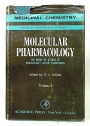 Molecular Pharmacology. The Mode of Action in Biologically Active Compounds. Volumes I-II.