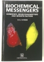 Biochemical Messengers. Hormones, Neurotransmitters and Growth Factors.
