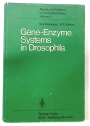 Gene-Enzyme Systems in Drosophila. Results and Problems in Cell Differentiation vol 6.