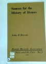 Sources for the History of Houses.