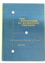 The Structure of Scientific Thought: An Introduction to Philosophy of Science.