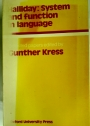 System and Function in Language. Ed. Gunther Kress.