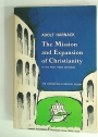 The Mission and Expansion of Christianity in the First Three Centuries.
