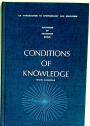 Conditions of Knowledge: An Introduction to Epistemology and Education.