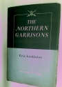 The Northern Garrisons.