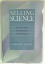 Selling Science: How the Press Covers Science and Technology. Rev ed.