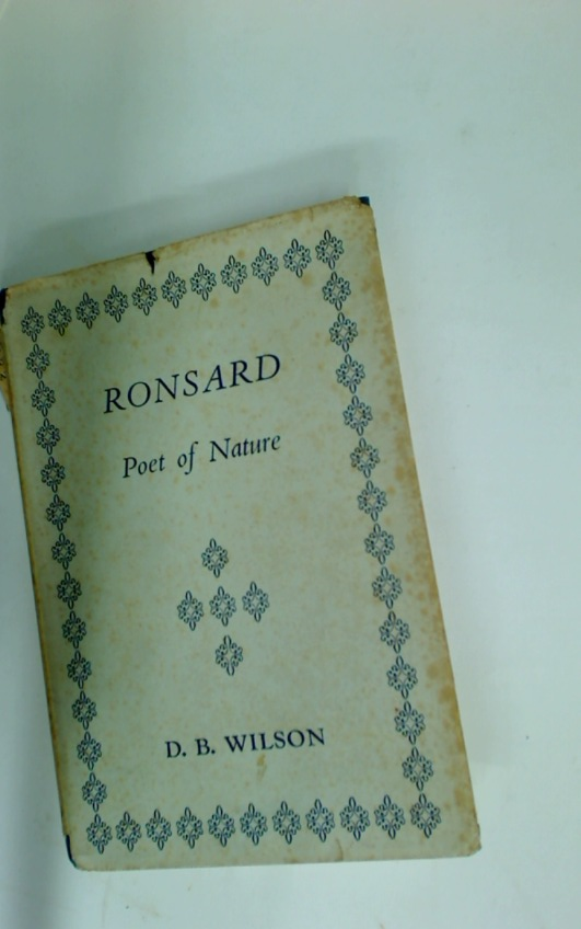 Ronsard, Poet of Nature.