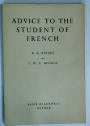 Advice to the Student of French.