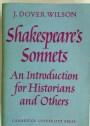 Shakespeare's Sonnets: An Introduction for Historians and Others.