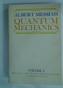 Quantum Mechanics, Volume 1, Volume 2, Complete Set.
