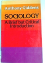 Sociology: A Brief but Critical Introduction.