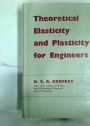 Theoretical Elasticity and Plasticity for Engineers.