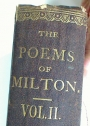 The Poems of John Milton in two Volumes. Volume 2 only. With Notes by Thomas Keighley.