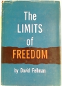 The Limits of Freedom.