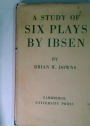 A Study of Six Plays by Ibsen.