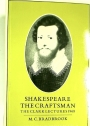 Shakespeare the Craftsman. The Clark Lectures 1968.