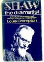 Shaw the Dramatist: A Study of the Intellectual Background of the Major Plays.