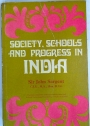 Society Schools and Progress in India.