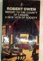 A New View of Society, and, Report to the County of Lanark, Edited with an Introduction By V A C Gatrell.