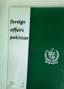 Foreign Affairs Pakistan. (Vol 3, 1976, Issues 6, 7 and 8)